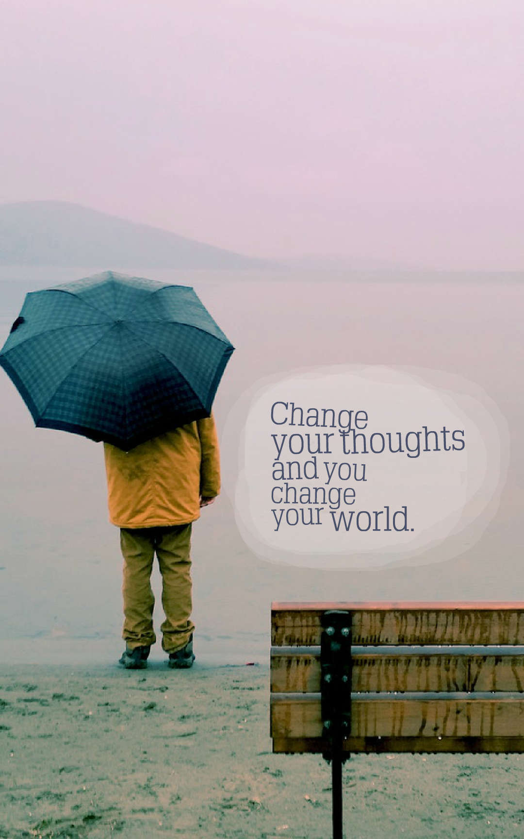 Quotes image of Change your thoughts and you change your world.