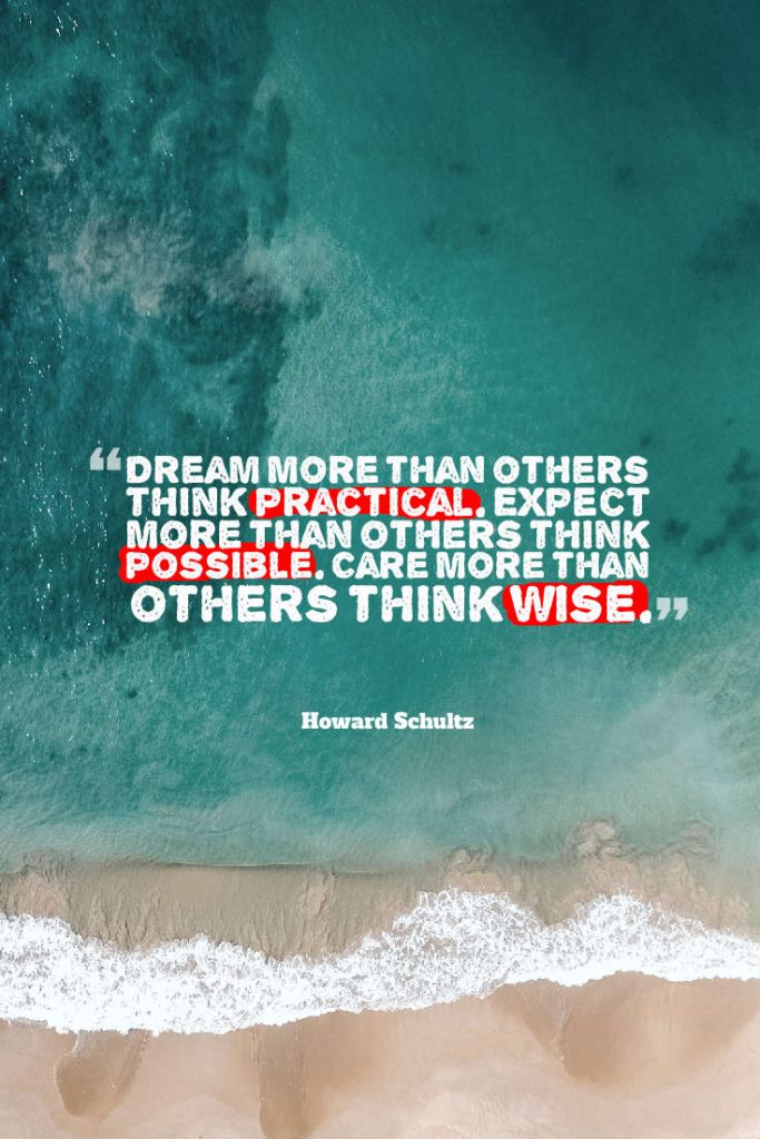 quotes on passion from Howard Schultz