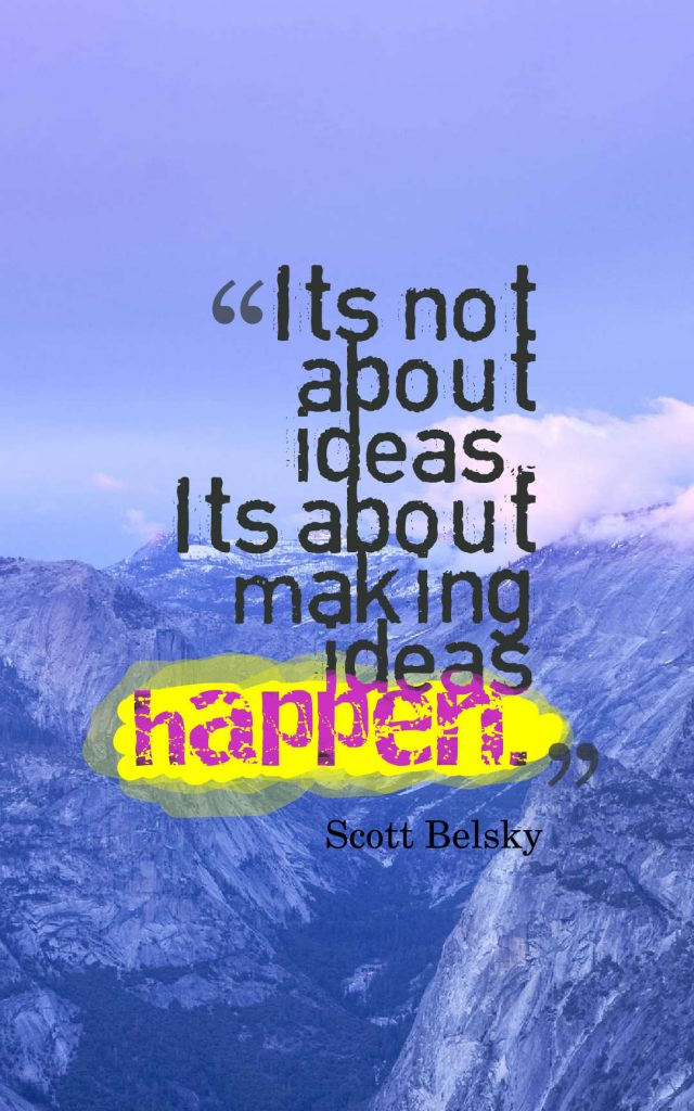 Quotes image of It's not about ideas. It's about making ideas happen.