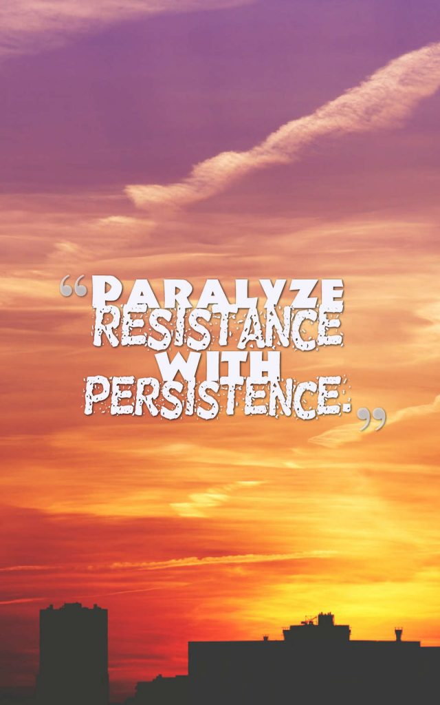 about resistance vs persistence