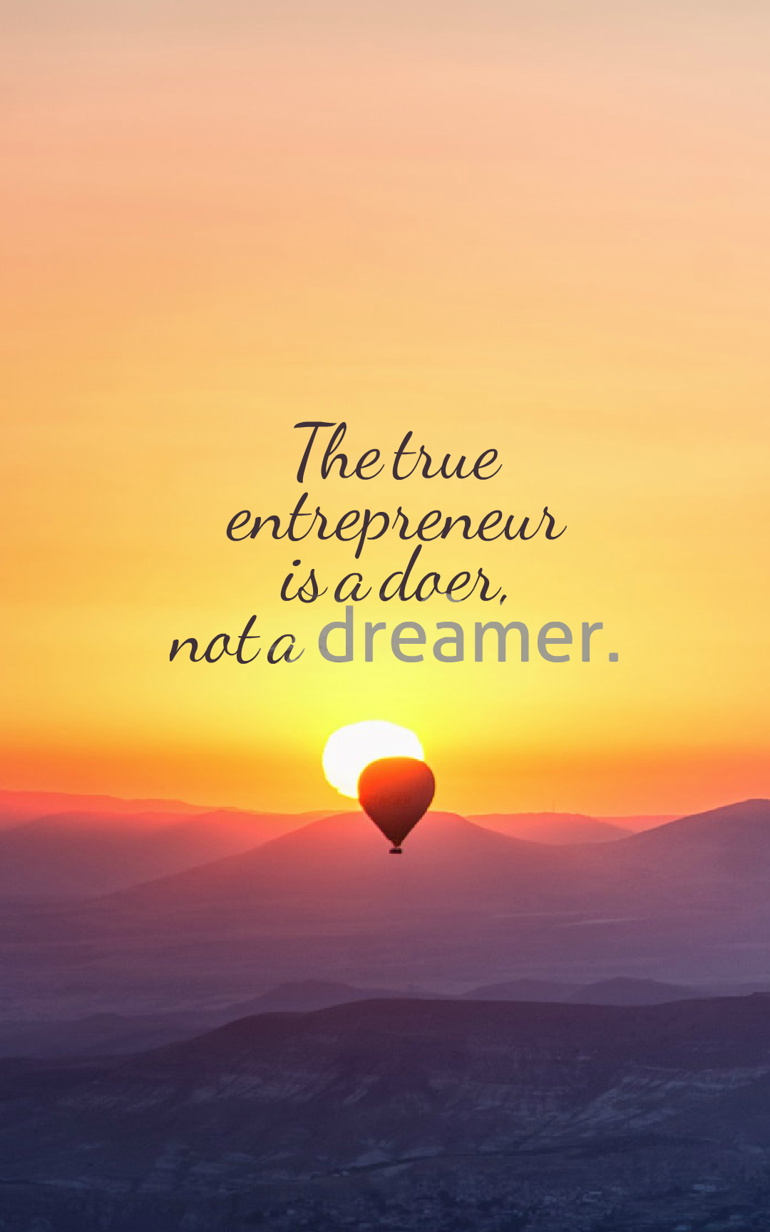 Quotes image of The true entrepreneur is a doer, not a dreamer.