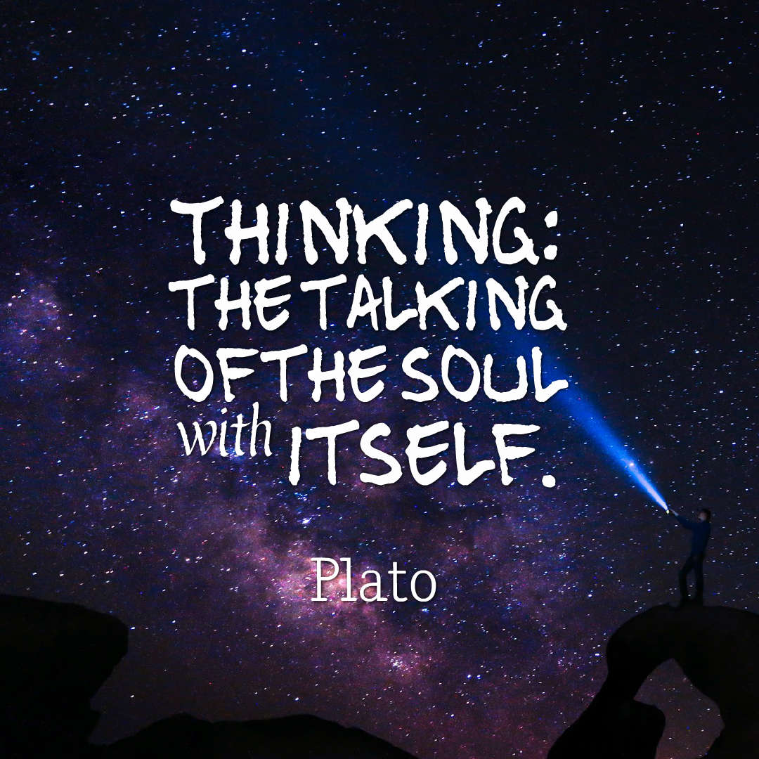 Quotes image of Thinking: the talking of the soul with itself.