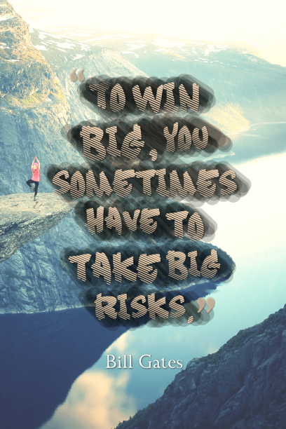 quotes about taking risk