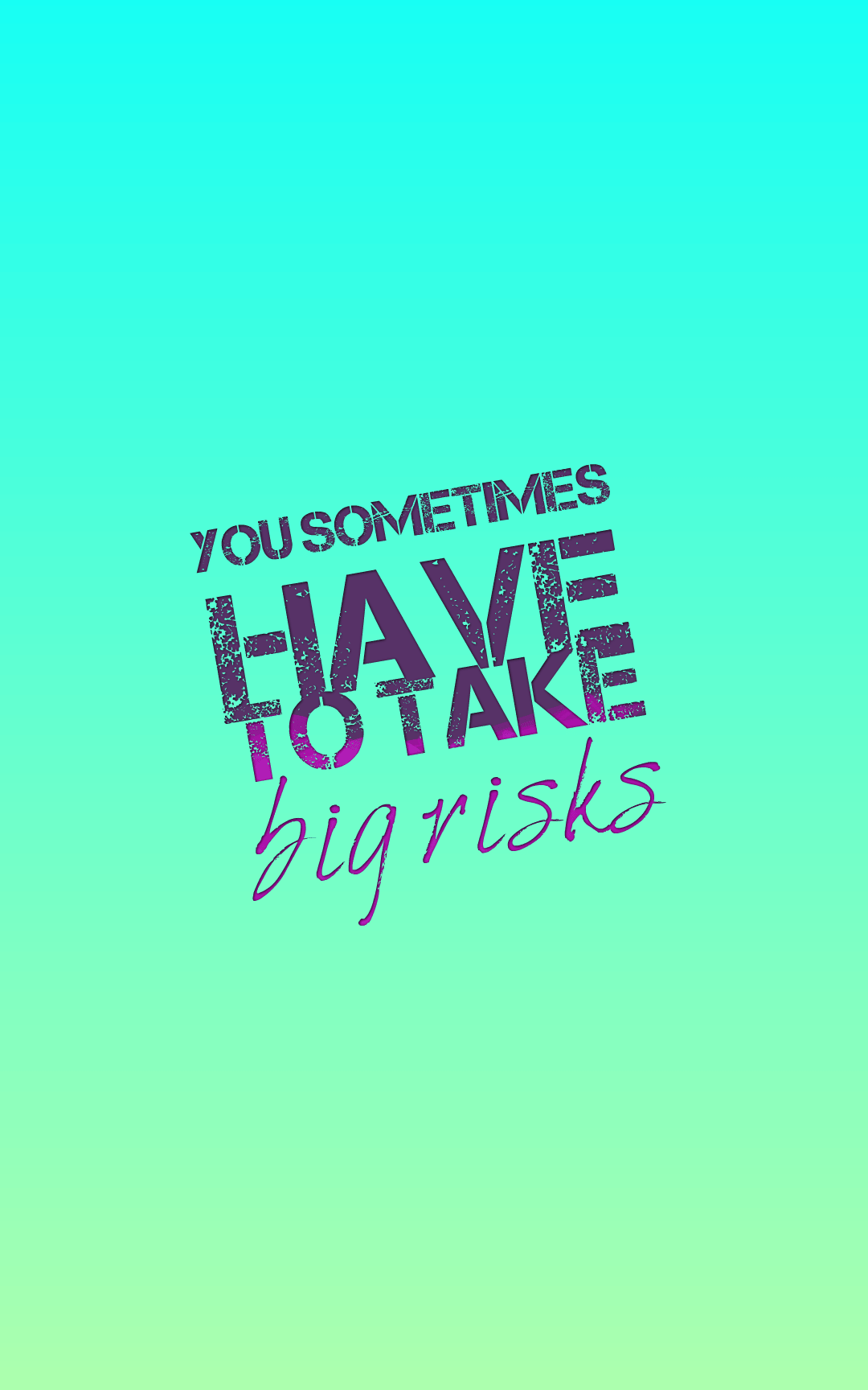 Quotes image of you sometimes have to take big risks
