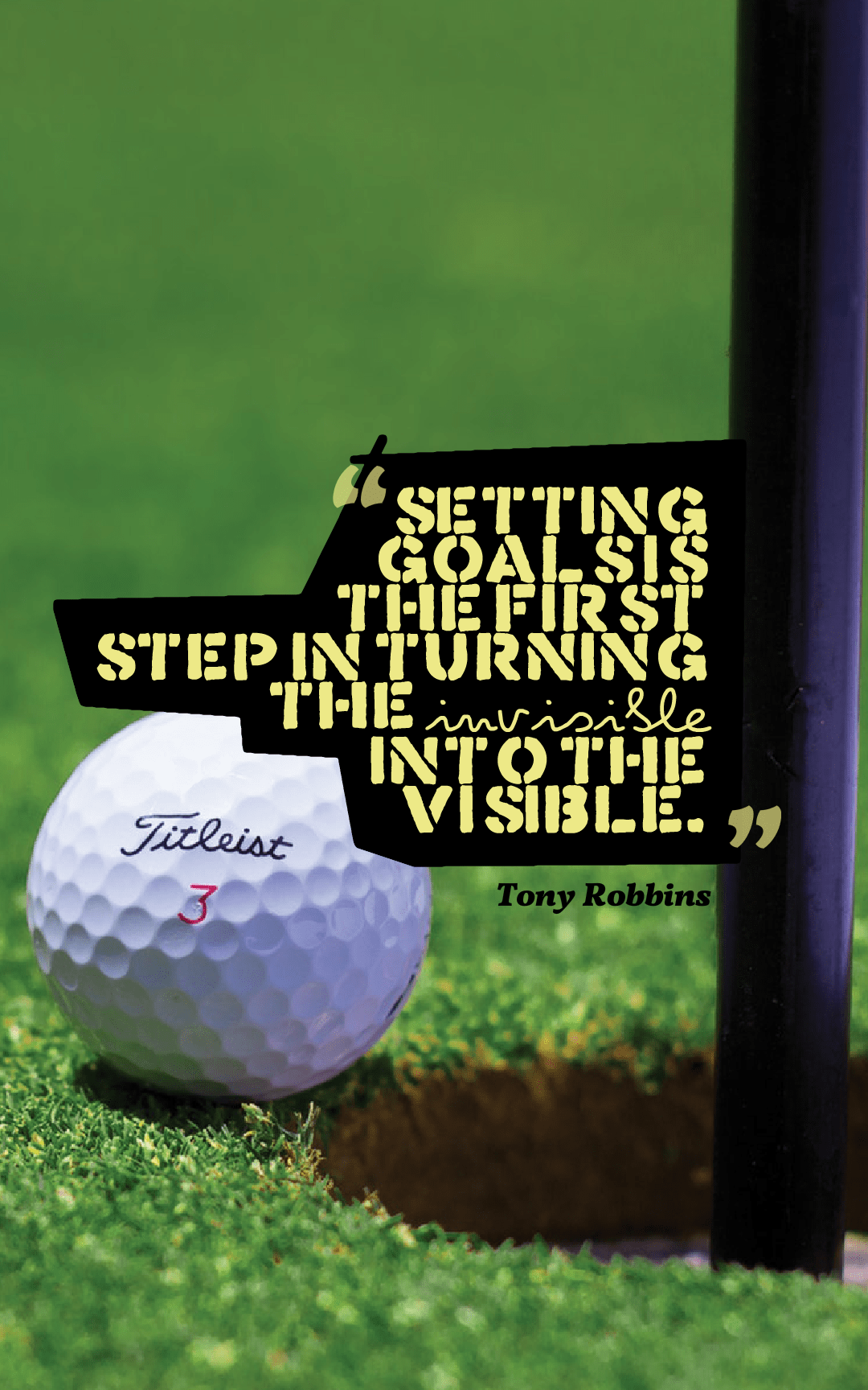 Quotes image of Setting goals is the first step in turning the invisible into the visible.